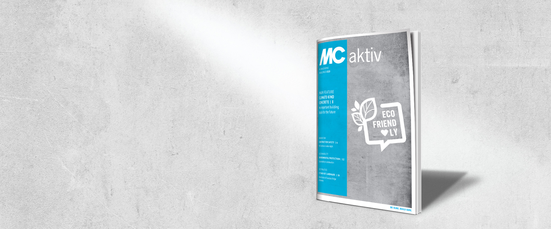Modern, reader-friendly, aesthetically appealing and informative – the new issue of MC-Bauchemie's magazine MC aktiv.